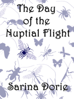 The Day of the Nuptial Flight