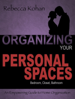Organizing Your Personal Spaces (Bedroom, Closet, Bathroom, Communication with Partner)