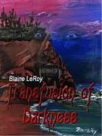 Transfusion of Darkness