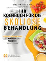 Ihr Kochbuch für die Skoliose Behandlung