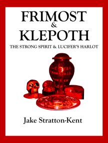 Frimost & Klepoth: The Strong Spirit and Lucifer's Harlot