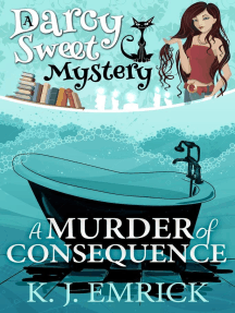 A Murder of Consequence: Darcy Sweet Mystery, #15