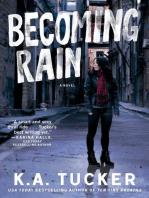 Becoming Rain