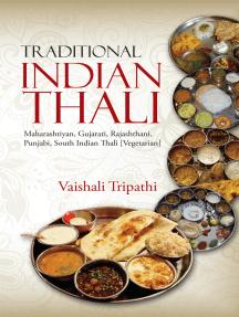 Traditional Indian Thali: Maharashtiyan, Gujarati, Rajashthani, Punjabi, South Indian Thali [Vegetarian]