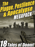 The Plague, Pestilence & Apocalypse MEGAPACK ®