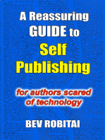 A Reassuring Guide to Self Publishing