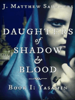 Daughters of Shadow and Blood - Book I