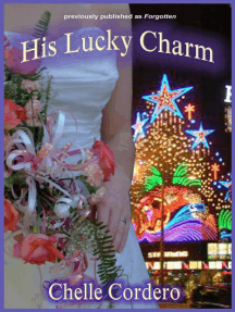 His Lucky Charm (Chelle Cordero's Cousins Suspenses)