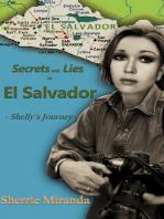Secrets and Lies in El Salvador