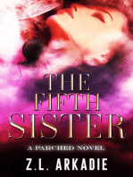 The Fifth Sister ( A Parched Novel)