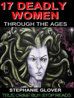17 DEADLY WOMEN THROUGH THE AGES+