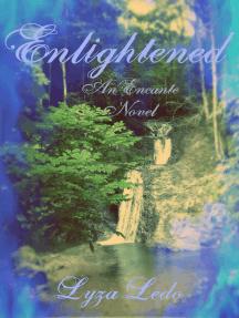 Enlightened (Encante, #2)