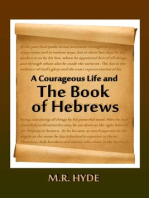 A Courageous Life and the Book of Hebrews