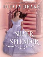 Silver Splendor