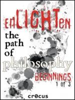 Enlighten the Path of Philosophy