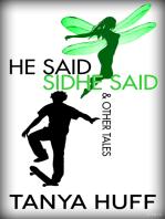 He Said, Sidhe Said