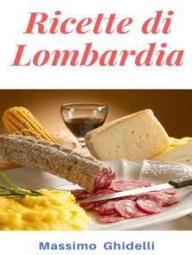 Ricette di Lombardia