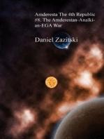Amderesta The 4th Republic #8. The Amderestan-Analkian-EGA War