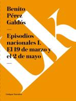 Episodios nacionales I. El 19 de marzo y el 2 de mayo