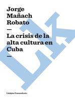 crisis de la alta cultura en Cuba