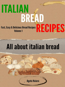 Italian Bread Recipes: How To Cook Bread Breakfasts? (Fast, Easy & Delicious Bread Recipes, #1)