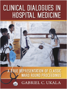 Clinical Dialogues in Hospital Medicine: A True Representation of Classic Ward Round Proceedings