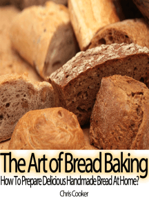 The Art of Bread Baking: How to Prepare Delicious Handmade Bread At Home?