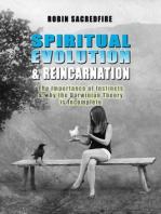 Spiritual Evolution and Reincarnation