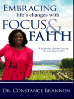 Embracing Life's Changes With Focus and Faith