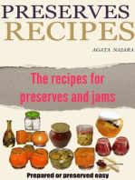 Preserves Recipes - Prepared or preserved easy (Fast, Easy & Delicious Cookbook, #1)