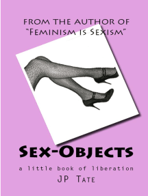 Sex-Objects: a little book of liberation