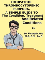 Idiopathic Thrombocytopenic Purpura, A Simple Guide to The Condition, Treatment And Related Conditions
