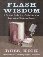 Flash Wisdom: A Curated Collection of Mind-Blowing, Perspective-Changing Quotes