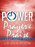 The Power of Prayer and Praise