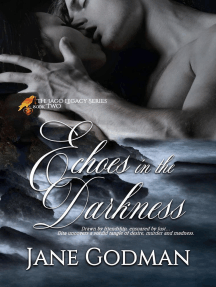 Echoes in the Darkness: The Jago Legacy Series, #2