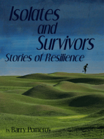 Isolates and Survivors