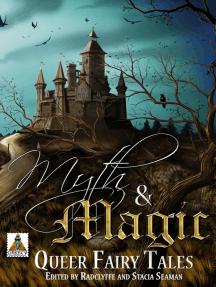 Myth & Magic: Queer Fairy Tales