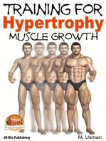 Training for Hypertrophy