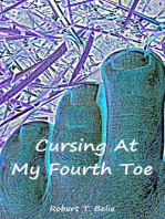 Cursing At My Fourth Toe