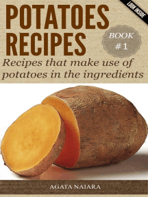 POTATOES RECIPES: Recipes that make use of potatoes in the ingredients (Fast, Easy & Delicious Cookbook, #1)