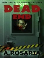 Dead End (Zombieclypse, #3)
