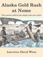 Alaska Gold Rush at Nome