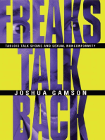 Freaks Talk Back: Tabloid Talk Shows and Sexual Nonconformity