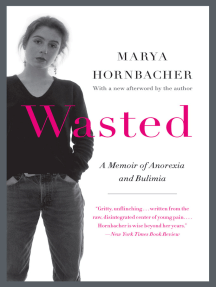 Wasted Updated Edition: A Memoir of Anorexia and Bulimia