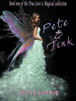 Pete & Tink (True Love is Magical Collection, #1)