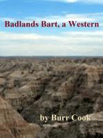 Badlands Bart, a Western