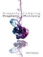 Properly Judging Prophetic Ministry