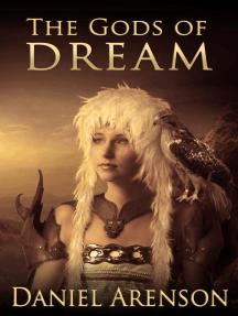 The Gods of Dream