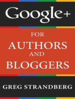 Google+ for Authors and Bloggers (Increasing Website Traffic Series, #4)