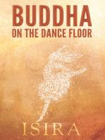 Buddha on the Dance Floor